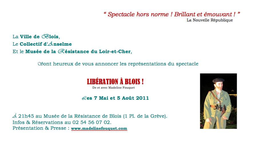 Libération à Blois, un spectacle écrit, mis en scène et interprété par Madeline Fouquet.